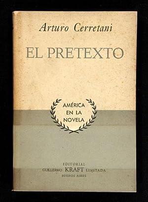 El Pretexto: Cerretani, Arturo