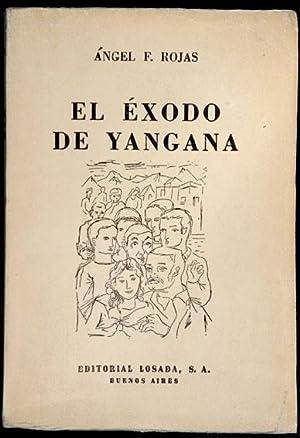 El Éxodo de Yangana: Ángel F. Rojas