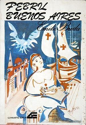 Febril Buenos Aires : (Selección y otros: Breda, Emilio, Illustrated