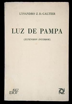 Luz de Pampa. (Extensión Interior): Galtier, Lysandro Z.