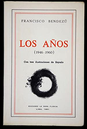 Los Años (1946-1960): Bendezú, Francisco, Illustrated by Fernando de Szyszlo Valdelomar (...