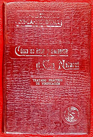 Cómo se hace y conserva el Vino: Robles, Juan J.