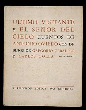 Último Visitante y El Señor del Cielo : Dos Cuentos: Oviedo, Antonio, Illustrated by ...