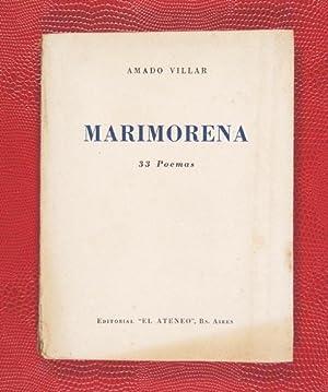 Marimorena : 33 Poemas: Amado Villar [seud. de Amador Villar Amor]