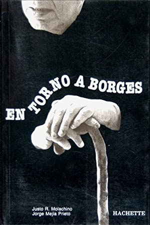 En torno a Borges: Molachino, Justo R.