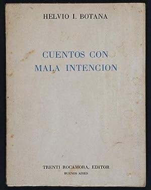 Cuentos con Mala Intención: Botana, Helvio J.