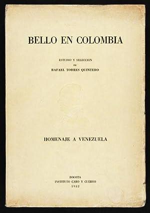 Bello en Colombia / Estudio y Selección: Rafael Torres Quintero