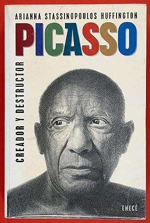 Picasso, Creador y Destructor: Huffington , Arianna Stassinopoulos
