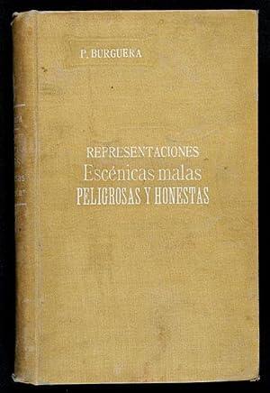 Representaciones Escénicas Malas, Peligrosas y Honestas : Burguera y Serrano,