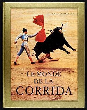 Le Monde de la Corrida / Texte: Guerra de Cea,