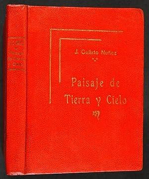 Paisaje de Tierra y Cielo / Ilustraciones: Calixto Núñez, J.,