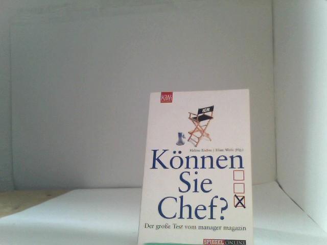 Können Sie Chef?: Der große Test vom manager magazin - Endres, Helene, Helene Endres und Klaus Werle