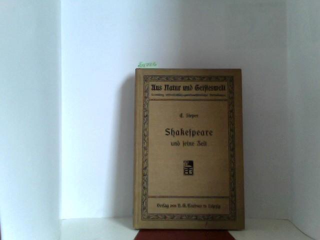Shakespeare und seine Zeit: Sieper, Ernst: