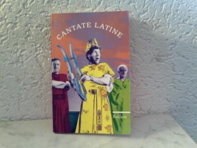 Cantate Latine - Lieder und Songs auf Lateinisch - Schlosser, Franz (Hrsg.)