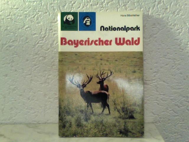Nationalpark Bayerischer Wald Reihe Nationalpark / Band: Bibelriether, Hans: