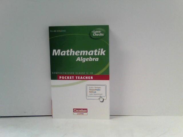 Mathematik. Sekundarstufe I. Algebra - Kammermeyer, Fritz und Roland Zerpies