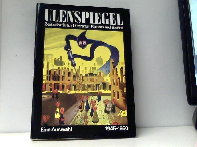 Ulenspiegel 1945-1950. Eine Auswahl aus der gleichnamigen: Sandberg, Herbert und