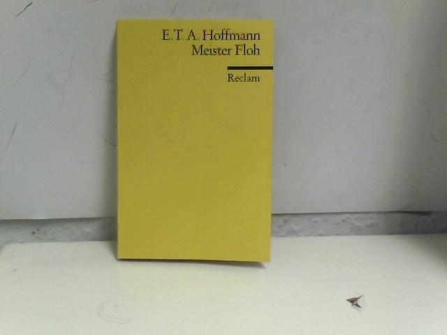 Meister Floh (Reclams Universal-Bibliothek): Hoffmann, E T