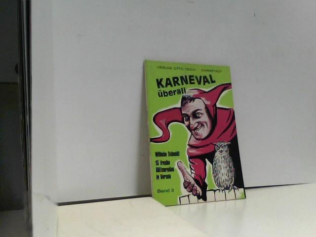 Karneval überall, Bd.3 - Schmidt, Wilhelm
