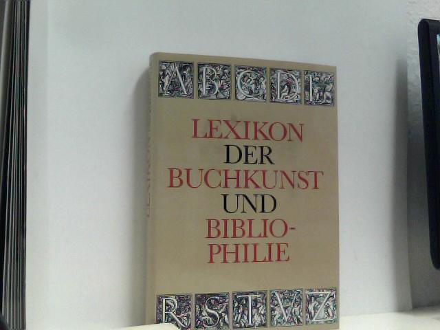 Lexikon der Buchkunst und Bibliophilie: Walther, Karl Klaus.: