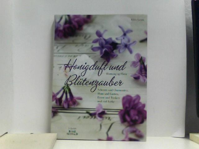 Bon Honigduft Und Blütenzauber: Schönes U0026 Charmantes, Haus: Larsen, Rikke: