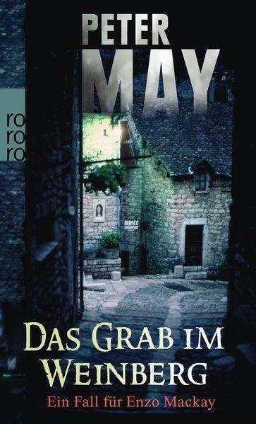 Das Grab im Weinberg: Kreutzer, Anke, Peter