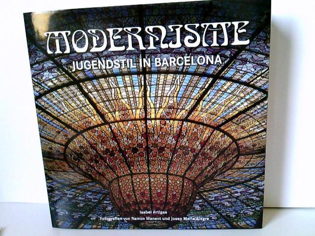 Modernismus - Artigas, Isabel, Ramon Manent und Josep Maria Alegre