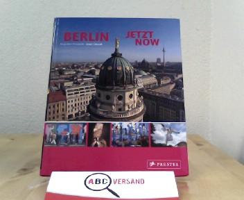 Berlin Jetzt - Now: Berchtig, Frauke und