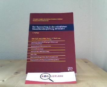 Der Kurzvortrag in der mündlichen Steuerberaterprüfung 2010/2011 - Fränznick, Thomas, Günter Endlich und Alexander Endlich
