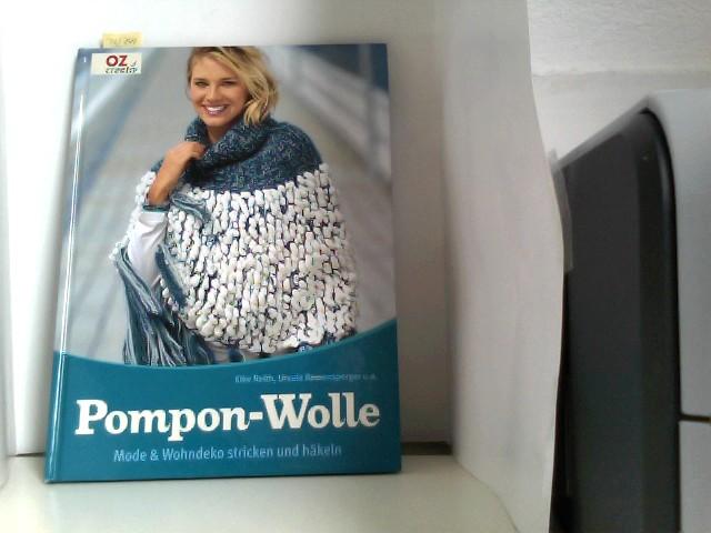 Pompon Wolle Mode Wohndeko Stricken Und Häkeln Von Reith Elke