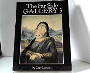 The Far Side Gallery 3: Cartoons from Hound of The Far Side, The Far Side Observer, and Night of ...