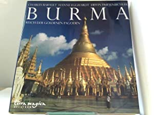 Burma Spektrum: Reich der goldenen Pagoden: Babault, Charles, Hanne Egghardt und Erwin ...