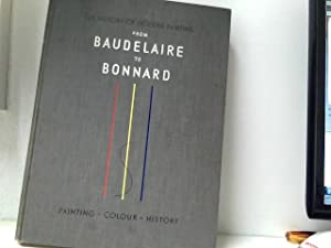 History of modern painting - From Baudelaire: Raynal, Maurice (.):