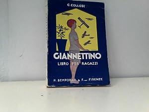 Giannettino. Libro per i Ragazzi. Riordinato da: Collodi, Carlo: