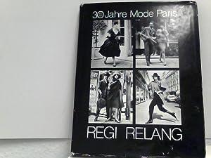 30 Jahre Mode Paris - 1951 - 1981: Relang, Regi: