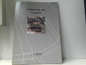 Wettbewerb zum Lustgarten.: Latanza, Gundel (Red.):