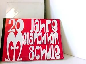 20 Jahre Melanchthon Schule: o.A.: