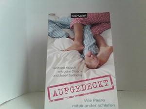 Aufgedeckt: Wie Paare miteinander schlafen: Klösch, Gerhard, John