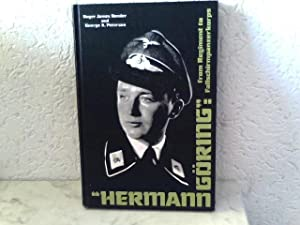 "Hermann Göring"" - from Regiment to Fallschirmpanzerkorps: Bender, Roger James"