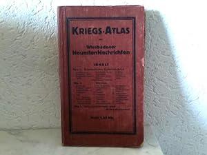Kriegs - Atlas der Wiesbadener Neuesten Nachrichten: Verfasserangabe, ohne: