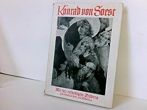 Konrad von Soest Mit 81 Bildern und: Steinbart, Kurt: