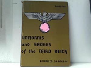 Uniforms and Badges of the Third Reich: Kahl, R.: