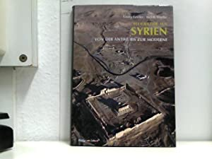 Flugbilder aus Syrien: Von der Antike bis: Gerster, Georg und