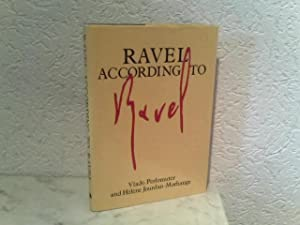 Ravel According to Ravel: Perlemuter, Vlado and