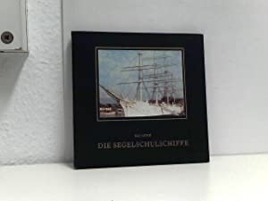 Die Segelschulschiffe: Lund, Kaj: