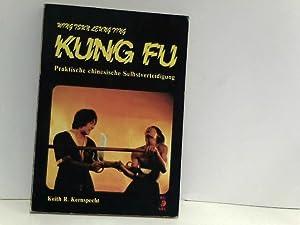 Wing Tsun - Leung Ting - Kung: Kernspecht, Keith R.:
