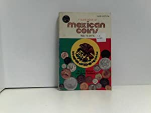 A Guide Book of Mexican Coins 1822 to date (1977).