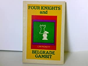 Four knights and Belgrade Gambit by Leonard: Leonard, M Pickett: