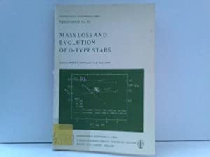 Mass Loss and Evolution of O-Type Stars: Symposium Proceedings (International Astronomical Union ...