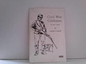 lustyik andrew f - civil war carbines from service to